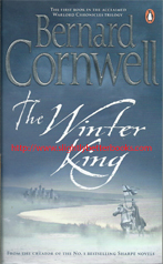 Cornwell, Bernard. 'The Winter King', published in 2006 in Great Britain in paperback, pp.495, ISBN 9780140231861. Condition: like new, with a couple of tiny tiny dents to the top edges front and back, and a faint crease to the long opening edge on the back cover. Price: £5.00, not including post and packing