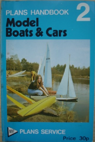 Model & Allied Publications, 'Plans Handbook 2: Model Boats & Cars', published in 1975 by MAP Plans Service, in paperback, 86pp. Sorry, sold out, but click image to access prebuilt search for this title on Amazon