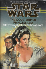 Wolverton, Dave. 'The Courtship of Princess Leia', published in 1994 in Great Britain in hardback with dustjacket by Bantam Press, 327pp, ISBN 0593035801. Condition: good, but with some slight rubbing to the dustjacket edges and corners and a couple of shallow indentation marks on the front cover. The internal pages are mildly foxed (tanned). Price: £4.50, not including post and paacking