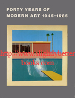 The Tate Gallery, 'Forty Years of Modern Art 1945-1985', published in 1986 in Great Britain by the Tate Gallery in paperback, 120pp, ISBN 0946590362. Price: £4.65, not including post and packing, which is Amazon UK's standard charge (currently £2.80 for UK buyers, more for overseas customers)