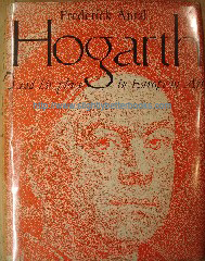 Antal, Frederick. 'Hogarth and His Place in European Art', published in 1962 in Great Britain in hardback with dustjacket, xxii, 270pp, indexed, 152 plates. Condition: Good, clean & tidy well looked-after copy, with dustjacket protector on good condition dustjacket (not price-clipped). Price: £50.00, not including p&p, which is Amazon's standard charge (currently £2.75 for UK buyers, more for overseas customers)