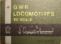 Beattie, Ian. 'G.W.R. Locomotives To Scale', published in 1981 in Great Briain by D. Bradford Barton in hardback, 60pp, ISBN 0851534007. Four copies in stock - click image to access Amazon catalogue entry for this title, from which you can select the price range and quality of book you want