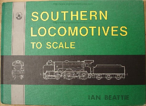 Beattie, Ian. 'Southern Locomotives to Scale', published in 1981 by D.Bradford Barton, in hardback, 63pp, ISBN 0851533892. Condition: Very good, nice clean copy, well looked-after. Price: £26.00, not including p&p, which is Amazon's standard charge (currently £2.75 for UK buyers, more for overseas customers)