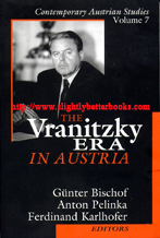 Bischof, Guenter; Pelinka, Anton; Karlhofer, Ferdinand. 'The Vranitzky Era In Austria' published in 1999 in the United States by Transaction Publishers in paperback, 305pp, ISBN 0765804905. Condition: Very good, clean and tidy condition, well looked-after. Price: £11.94, not including post and packing, which is Amazon's standard charge (currently £2.80 for UK buyers, more for overseas customers)