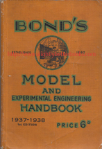 Phillips, S. D; and Phillips, S. C. 'Bond's Model and Experimental Engineering Handbook 1937-1938', 1st Edition, published in September 1937, in paperback by Bond's o' Euston Road, 200pp. Condition: Acceptable or fair condition, intact and a good reading copy - creased and dirty on the yellow cloth cover and very very slightly foxed or tanned (browning effect from ageing) on the internal pages. The cover has come away from the internal pages round the spine, but is held on by the join with the front cover. Price: £9.50, not including post and packing, which is Amazon UK's standard charge (currently £2.80 for UK buyers, more for overseas customers)