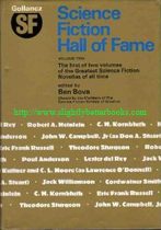 Bova, Ben (ed.). 'The Science Fiction Hall of Fame: Volume Two. The First of Two Volumes of the Greatest Science Fiction Novellas of All Time', first published in 1973 in Great Britain by Victor Gollancz in hardback, 432pp, ISBN 057501735x. Sorry, sold out, but click image to access prebuilt search for this title on Amazon UK