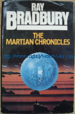 Bradbury, Ray. 'The Martian Chronicles' published in 1980 by Granada Publishing, in hardback, 232pp, with dustjacket. Sorry, sold out, but click image to access a prebuilt search for this title on Amazon UK