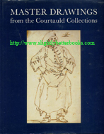 Bradford, William; and Braham, Helen. 'Master Drawings from the Courtauld Collections' published in 1991 in Great Britain in hardback with dustjacket, 208pp, ISBN 090463065. Sorry, sold out, but click image to access a prebuilt search for this title on Amazon UK