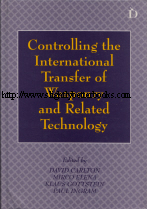 Carlton, David; Elena, Mirco; Gottstein, Klaus and Ingram, Paul. 'Controlling the International Transfer of Weaponry and Related Technology', published in 1995 by Dartmouth Publishing Company in hardback, 231pp, ISBN 1855215357. Condition: Very good, well looked-after condition. Price: £9.99, not including post and packing, which is Amazon's standard charge (currently £2.80 for UK buyers, more for overseas customers)