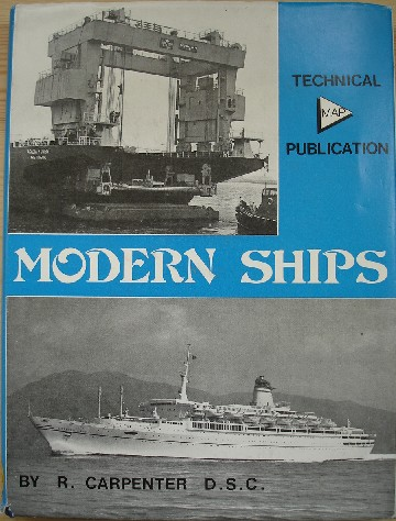 Carpenter, Reginald. 'Modern Ships' published in hardback in 1970 by Model & Allied Publications. Condition: Good, clean condition, but the dustjacket has a touch of edge-wear at the extremities of the spine and as a vintage book, it has mild handling wear and faint marks here and there on the exterior. Price: GBP12.99, not including post and packing, which is Amazon's standard charge (currently GBP2.80 for UK buyers, more for overseas customers)