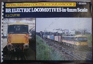 Carter, R.S. 'Model Railway Constructor Planbook 3. BR Electric Locomotives in 4mm Scale.' Published in 1985 by Ian Allan Ltd in spiral-bound paperback format, 64pp, ISBN 0711015015. Very good nice clean copy, well looked-after. Price:£14.95, not including p&p, which is Amazon's standard rate (currently £2.80 for UK buyers and more for overseas buyers)
