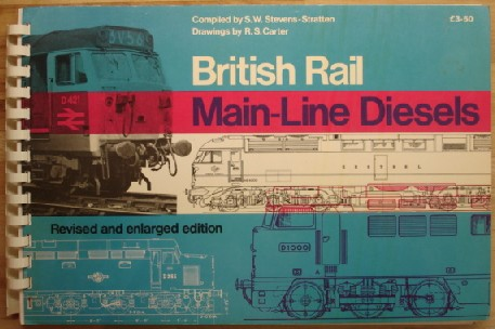 Carter, R. S. (Drawings); Stevens-Strateen, S. W. (Compiler). 'British Rail Main-Line Diesels', published in 1978 by Ian Allan Ltd, hardcover spiral bound publication, 63pp, ISBN 0711006172. Sorry, sold out, but click image to access prebuilt search for this title on Amazon!