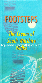 Chandler, John. 'Footsteps: The Cream of South Wiltshire Walks' published in 2002 in Great Britain by The Hob Nob Press, in hardback, ISBN 0946418101. Condition: Brand new, unread book. Price: £3.99, not including post and packing, which is Amazon UK's standard charge (currently £2.80 for UK orders; more for overseas customers)