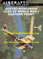 Chant, Christopher. 'Austro-Hungarian Aces of World War 1: Eastern Front', published by Del Prado in 2001, paperback, 64pp, ISBN 8483726327. Sorry, sold out, but click image to access prebuilt search for this title on Amazon UK