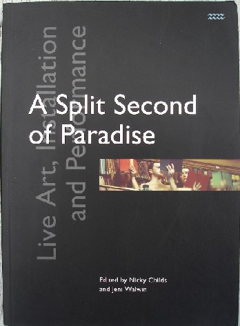 Childs, Nicky; and Walwin, Jeni (Eds.). 'A Split Second of Paradise', published in 1998 by Rivers Oram Press, 158pp, ISBN 1854890999. Sorry, sold out, but click image to access prebuilt search on Amazon for this title