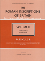 Collingwood, R. G. and Wright, R. P. 'The Roman Inscriptions of Britain, Volume II. Instrumentum Domesticum. Fascicule 5', published in 1993 in Great Britain in hardback with dustjacket, 170pp, ISBN 0750903198. Condition: 7 new and 2 like new (near fine) condition. Price: £15.00 for new, £14.55 for the two like new copies. Does not include postage and packing, which is Amazon UK's standard charge (£2.80 for UK buyers, more for overseas customers)