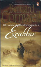 "Cornwell, Bernard. ""Excalibur"", published in 1998 in Great Britain in paperback by Penguin, 480pp, ISBN 9780140232875. Sorry, sold out, but click image to access a prebuilt search for this title on Amazon UK"