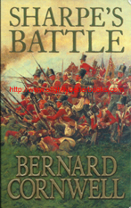 "Cornwell, Bernard. ""Sharpe's Battle. Richard Sharpe and the Battle of Fuentes de Onoro, May 1811"", published in 1996 in Great Britain, 391pp, ISBN 0006473245. Condition: very good with some slight rubbing to the top and bottom right hand corners of the front cover. Price: £2.99, not including post and packing, which is £3.25 for UK buyers, more for overseas customers"
