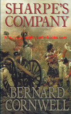 "Cornwell, Bernard. ""Sharpe's Company. Richard Sharpe and the Siege of Badajoz, January to April, 1812"", published in 1982 in Great Britain in paperback, 280pp, ISBN 0006165737. Condition: very good, clean and tidy condition. Price: �2.99, not including post and packing, which is �3.25 for UK buyers, more for overseas customers"