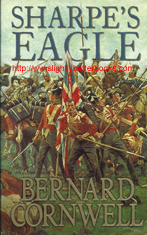 "Cornwell, Bernard. ""Sharpe's Eagle. Richard Sharpe and the Talavera Campaign"", published in 1994 in Great Britain by HarperCollinsPublishers, 328pp, ISBN 0006173136. Condition: very good, but with a crease to the bottom right corner on the front cover. A nice copy. Price: £2.99, not including post and packing, which is £1.70 for UK customers, more for overseas buyers"