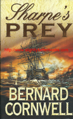 "Cornwell, Bernard. ""Sharpe's Prey"", published in 2001 in Great Britain by Harper Collins in paperback, 338pp, ISBN 0006513107. Condition: very good, well looked-after. Price: £3.00, not including postage and packing, which is £3.80 for UK buyers. International and First Class delivery services available"