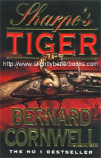 "Cornwell, Bernard. ""Sharpe's Tiger"", published in 1997 in Great Britain, in paperback, 304pp, ISBN 000225011x. Sorry, sold out, but click image to access a prebuilt search for this title on Amazon UK"