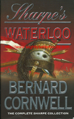 "Cornwell, Bernard. ""Sharpe's Waterloo. Richard Sharpe and the Waterloo Campaign, 15 June to 18 June, 1815,"" published in 1993 in Great Britain by Harper Collins in paperback, 435pp, ISBN 0006510426. Condition: Very good, with some light rubbing to the righthand corners of the front cover. Has a bit of wrinkling and a tiny bump mark on the top right hand corner of the back cover (at the top of the spine). A nice copy. Price: £3.55, not including post and packing, which is £3.25 for UK buyers, more for overseas customers"