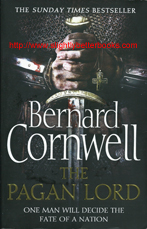"Cornwell, Bernard. ""The Pagan Lord"" published in 2014 in Great Britain by Harper in paperback, 345pp, ISBN 9780007331925. Condition: Very good condition, well looked-after with some rubbing to the cover edges. Price: £3.95, not including post and packing, which is Amazon's standard charge (currently £2.80 for UK buyers, more for overseas customers)"