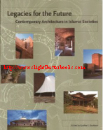 Davidson, Cynthia C. 'Legacies for the Future: Contemporary Architecture in Islamic Societies' edited by Cynthia C. Davidson, published in 1998 in Great Britain by Thames and Hudson in paperback, 175pp, ISBN 0500280878. Condition: New. Price: £3.99, not including post and packing, which is Amazon UK's standard charge (£2.80 for UK customers, more for overseas buyers