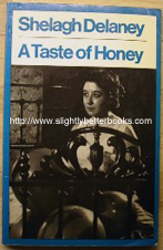 Delaney, Shelagh. 'A Taste of Honey: A Play', published by Eyre Methuen, 1977, paperback, 88pp, ISBN 0413316807. Sorry, out of stock, but click image to access prebuilt search for this title on Amazon!