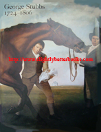 Egerton, Judy. 'George Stubbs 1724-1806', published in 1996 in Great Britain in hardback by Tate Gallery Publishing, 246pp, ISBN 1854371878. Sorry, sold out, but click image above to access a prebuilt search for this title on Amazon UK. Price: £