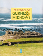 Fojut, Noel. 'The Brochs of Gurness & Midhowe', published in 1996 as a reprint of the 1993 original, 20pp, ISBN 0748004661. Condition: good, with some slight dirtiness to some page edges and a curve to the book from bad storage. Price: £4.25, not including p&p, which is Amazon's standard charge (currently £2.75 for UK buyers, more for overseas customers)