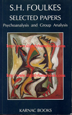 Foulkes, S.H. 'Selected Papers: Psychoanalysis and Group Analysis', publised in 1990 in Great Britain by Karnac Books, 327pp, ISBN 0946439567. Condition: very good - clean and tidy, well looked-after. Has previous owner's name just inside the cover. Price: £25.99, not incluing postage and packing, which is Amazon UK's standard charge (currently £2.80 for UK buyers, more for overseas customers)