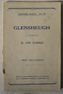 Corrie, Joe. 'Glensheugh: A Comedy in One Act', Scottish Play No. 25. Paperback, undated, published by Brown, Son & Ferguson, Ltd, 52-58 Darnley Street, Glasgow, S.1. Price:£2.99 (not including postage, which for UK buyers is £0.75 first class. Other rates apply-click image to view listing & postal rates)