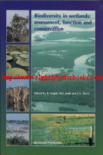 Gopal, Brij; Junk, Wolfgang J.; and Davis, J. A. 'Biodiversity in Wetlands: Assessment, Function, and Conservation. Volume 1', published in 2000 by Backhuys Publishers in paperback, 353pp, ISBN 9789057820595. Condition: very good, well looked-after. Price: £45.00, not including post and packing, which is Amazon's standard charge (currently £2.80 for UK buyers, more for overseas customers)