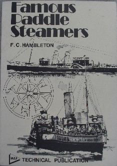Hambleton, F.C. 'Famous Paddle Steamers' published in 1977 by Model & Allied Publications in paperback, 100pp, ISBN 0853440263. Sorry, sold out, but click image to access prebuilt search for this title on Amazon UK