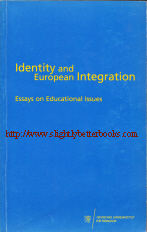 Heidelberg, Ingo et al. 'Identity and European Integration: Essays on Educational Issues', published in 2001 in Germany by Regionalstelle Wiesbaden im Hessischen Landesinstitut fur Padagogik, in paperback, 320pp, ISBN 3883274828. Condition: Very good, with a some slight fading and rubbing to the cover from usage and a small tear on the opening edge of the back cover. Price: £10.00, not including post and packing, which is Amazon UK's standard charge (currently £2.80 for UK buyers, more for overseas customers)