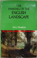 Hoskins, W. G. 'The Making of the English Landscape', published in 1977 in hardback with dustjacket, ISBN 0340219165. Condition: Very good, nice, clean copy. DJ unclipped and similarly excellent, although it has a tiny tear on the bottom edge (front cover). Price: £7.85, not including p&p, which is Amazon's standard charge (currently £2.75 for UK buyers, more for overseas customers)