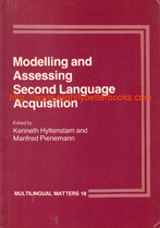 Hyltenstam, Kenneth; Pienemann, Manfred et al. 'Modelling and Assessing Second Language Acquisition', published in 1985 in Great Britain by Multilingual Matters, in paperback, 400pp, ISBN 0905028414. Condition: very good, clean & tidy copy, well looked-after. Price: £36.00, not including post and packing, which is Amazon UK's standard charge (currently £2.80 for UK buyers, more for overseas customers)