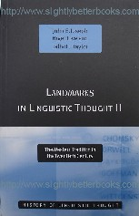 Joseph, John E.; Love, Nigel; and Taylor, Talbot J. 'Landmarks in Linguistic Thought 2: The Western Tradition in the Twentieth Century', published in 2001 in Great Britain by Routledge in paperback, 265pp, ISBN 0415063973. Condition: Like new, clean & tidy copy. Price: £23.99, not including p&p, which is Amazon's standard charge (currently £2.75 for UK buyers, more for overseas customers)