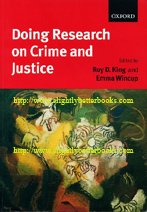 King, Roy D.; and Wincup, Emma (eds.). 'Doing Research on Crime and Justice', published in 2000 in Great Britain by Oxford University Press, in paperback, 441pp, ISBN 0198765401. Condition: Very good, well looked-after but with a few patches of highlighting on the occasional few pages. Overall a nice copy. Price: £7.80, not including post and packing, which is Amazon's standard charge (currently £2.75 for UK buyers, more for overseas customers)