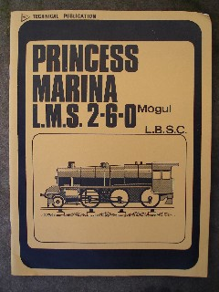 L.B.S.C. 'Princess Marina:LMS 2-6-0 Mogul Locomotive in 3.5 in gauge from a series which appeared in Mechanics. Published in 1980 by Model & Allied Publications, in paperback, ISBN 085242227X. Price:£16.25, not including p&p, which is Amazon's standard charge (currently £2.75 for UK buyers and more for overseas customers)