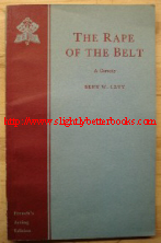 Levy, Benn W. 'The Rape of the Belt', published in 1957 in Great Britain by Samuel French Ltd, London, pbk, 84pp in the French's Acting Edition series. Good condition, clean copy. Price: £3.55, not including p&p, which is Amazon's standard charge (currently £2.80 for UK buyers and more for overseas customers)