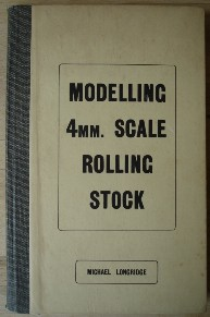 Longridge, Michael. 'Modelling 4mm. Scale Rolling Stock', published in 1948 by Rayler Publications, Cricklewood, Broadway, London, in hardcover with cloth binding, 96pp. Sorry, out of stock, but click image to access prebuilt search for this title on Amazon