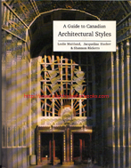 Maitland, Leslie; Hucker, Jacqueline; Ricketts, Shannon. 'A Guide to Canadian Architectural Styles' published by Broadview Press in 1999 (reprint), 223pp, ISBN 1551110024. Condition: very good, clean and tidy copy, well looked-after. Price: £7.20, not including post and packing, which is Amazon UK's standard charge (currently £2.80 for UK buyers; more for overseas customers)