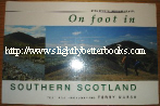 Marsh, Terry. 'On Foot in Southern Scotland. 40 Walks in the Southern Uplands'. Published by David & Charles in 1995, paperback, 160pp, ISBN 0715305468. Sorry! Sold Out! Click image to access pre-built search for this title on Amazon