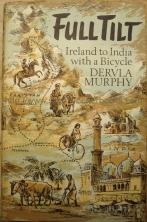Murphy, Dervla. 'Full Tilt: Ireland to India with a Bicycle', published in 1965 by John Murray in hardback with dustjacket, 235pp. Contains 2 maps & assorted illustrations. Sorry, sold out, but click image to access prebuilt search for this title on Amazon UK