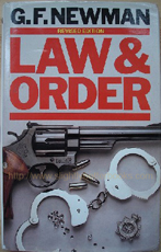 Newman, G. F. 'Law and Order', published in 1983 by Book Club Associates in hardcover, 511pp. Condition: Good condition copy with good to very good dustjacket. Internally clean, with some light tanning to internal pages. This edition was published by BCA in 1983. Price: £25.99, not including post and packing, which is Amazon UK's standard charge (currently £2.80 for UK buyers, more for overseas customers)