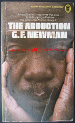 Newman, G.F. 'The Abduction', published in 1972 by New English Library, 176pp, ISBN 0450015122. Sorry, sold out!! Click image to access prebuilt Amazon search, or try Abebooks listings by clicking link below
