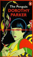 Parker, Dorothy. 'The Penguin Dorothy Parker' published in 1977 (reprint) by Penguin Books, text reset from the 1943 edition, but including stories and book reviews (and reviews from Esquire) published up until her death in 1967. Her debutante play reviews from Vanity Fair along with some miscellaneous pieces are included. Sorry, sold out, but click on image to access prebuilt search for this book on Amazon UK